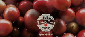 Greenpeace lanza campaña 'Comida Sana, Tierra sana'