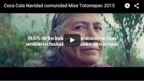 Coca-Cola navidad comunidad mixe Totontepec, Oax. 2015
