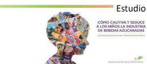 La industria de bebidas azucaradas viola compromisos internacionales y sigue engañando y manipulando a la infancia mexicana con su publicidad de alimentos y bebidas chatarra