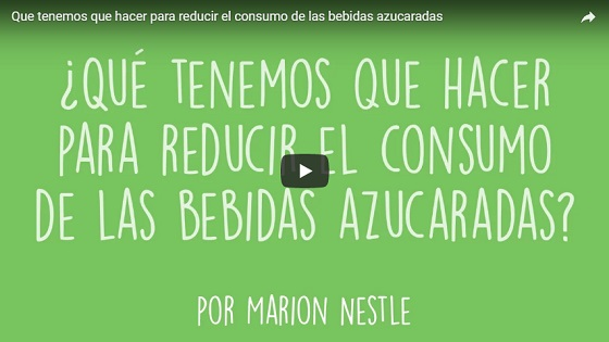 ¿Qué tenemos que hacer para reducir el consumo de las bebidas azucaradas? – Marion Nestle