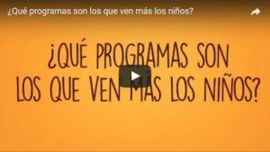 ¿Qué programas son los que ven más los niños?