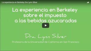 La experiencia en Berkeley – Dra. Lynn Silver