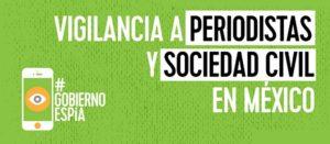 #GobiernoEspía: urge intervención de expertos ante nulos progresos en investigación