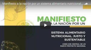 Manifiesto a la nación por un sistema alimentario nutricional, justo y sustentable