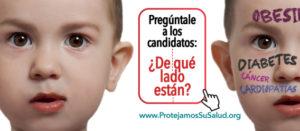 Banner Pregúntale a los candidatos ¿de qué lado están? ¿de la salud pública o los intereses económicos?