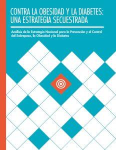 Contra la Obesidad y la Diabetes: Una Estrategia Secuestrada (2015)