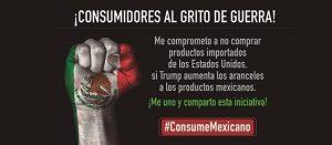 Ilustración con la leyenda ¡Consumidores al grito de guerra! #ConsumeMexicano