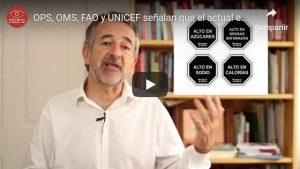 Portada del video OPS, OMS, FAO y UNICEF señalan que el actual etiquetado de alimentos no sigue sus recomendaciones