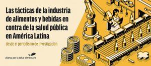 La industria controla la política alimentaria en América Latina a través del miedo
