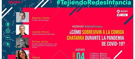 Banner del webinar ¿Cómo sobrevivir a la comida chatarra en la pandemia de COVID-19?, que organizó la iniciativa #TejiendoRedesInfancia