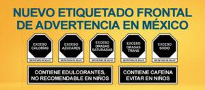 Octágonos y leyendas de advertencia del nuevo etiquetado en México