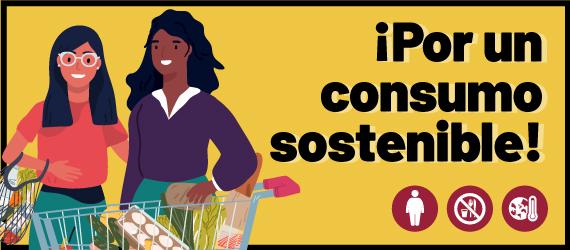 Ilustración con la leyenda ¡Por un consumo sostenible!