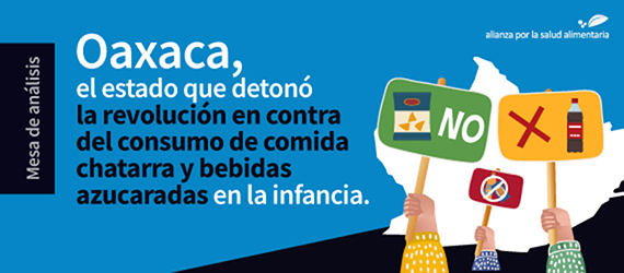 Banner de la mesa de análisis sobre la iniciativa aprobaba por el Congreso de Oaxaca que prohíbe la distribución, venta, regalo y suministro a niñas, niños y adolescentes, de bebidas azucaradas y alimentos envasados de alto contenido calórico