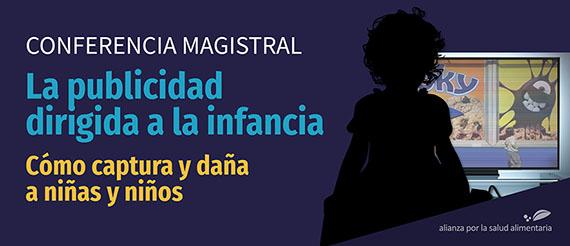 Banner de la conferencia magistral de la doctora Susan Linn sobre la publicidad dirigida a la infancia