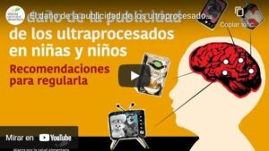Portada del video El daño de la publicidad de los ultraprocesados en niñas y niños. Recomendaciones para regularla