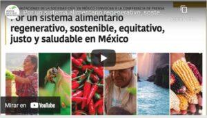 Por un sistema alimentario regenerativo, sostenible, equitativo, justo y saludable en México
