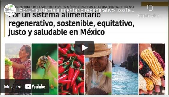 Portada del video Por un sistema alimentario regenerativo, sostenible, equitativo, justo y saludable en México